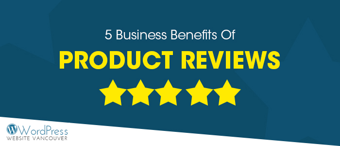 Benefits Of Product Reviews