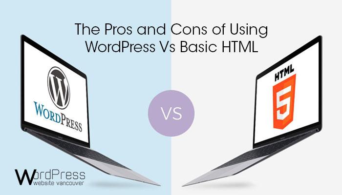 WordPress Vs Basic HTML
