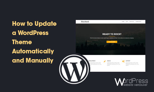 Update WordPress Theme Automatically and Manually