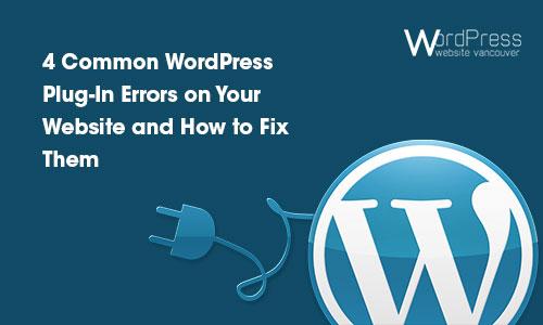 4 Common WordPress Plug-In Errors