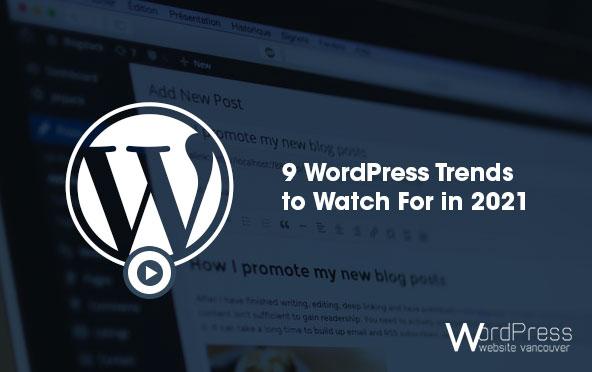 WordPress Trends 2021